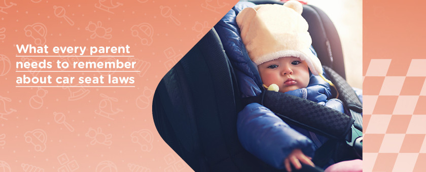 What Every Parent Needs to Remember About Car Seat Laws