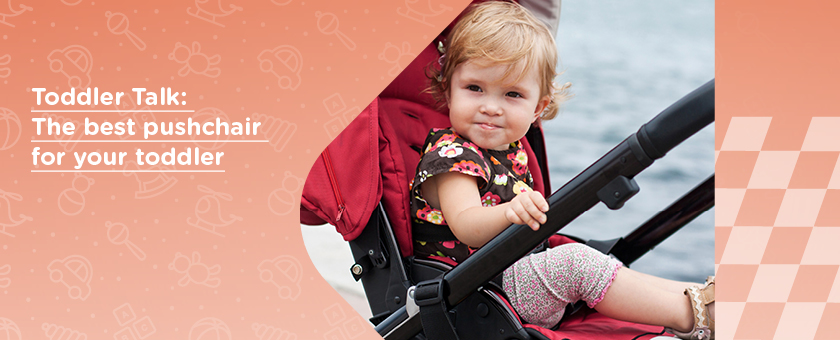 Toddler Talk: The best pushchair for your toddler