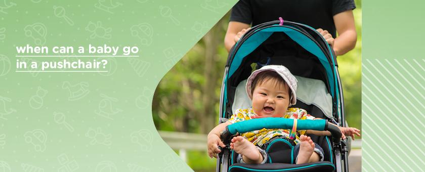 Kiddies Kingdom When Can A Baby Go In A Pushchair?