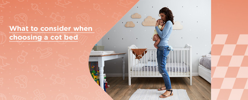 Kiddies Kingdom What to consider when choosing a cot bed