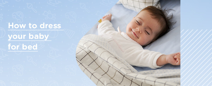 How to Dress a Baby for Bed