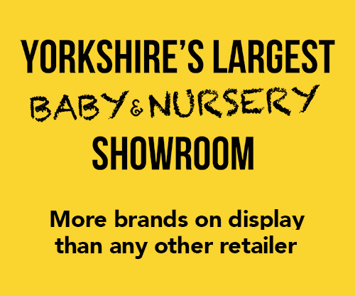Yorkshire's Largest Baby & nursery Showroom